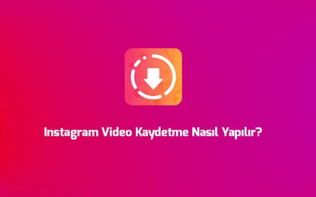 instagram-video-kaydetme