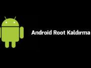 android-root-kaldirma-ve-root-silme-nasil-yapilir