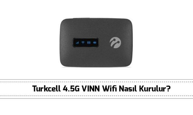 turkcell-4-5g-vinn-wifi-kurulumu