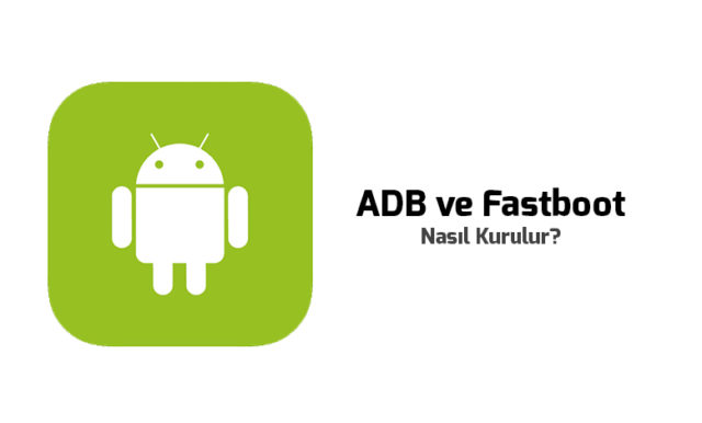 windowsta-adb-ve-fastboot-indirme-ve-kurulum